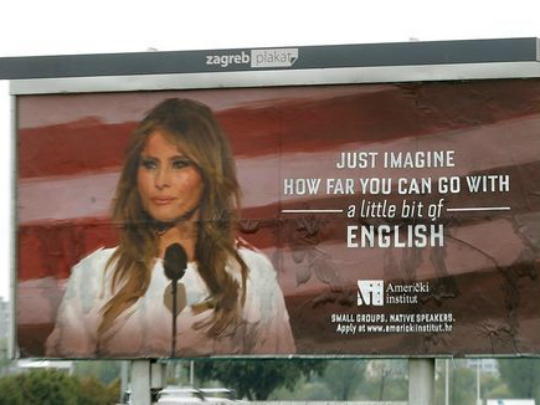 Меланија Трамп билборд англиски Загреб - 18сеп17